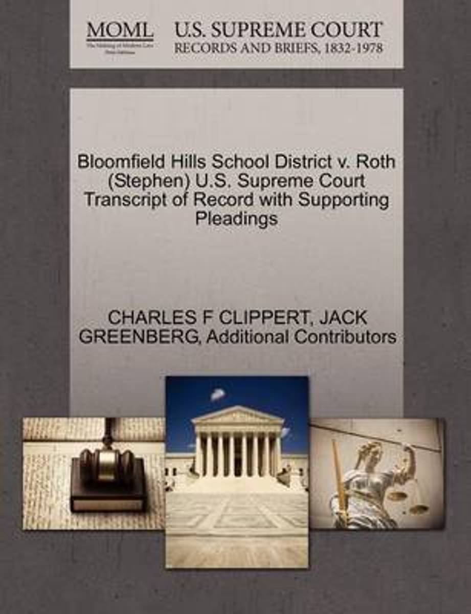 Bloomfield Hills School District V. Roth (Stephen) U.S. Supreme Court Transcript of Record with Supporting Pleadings