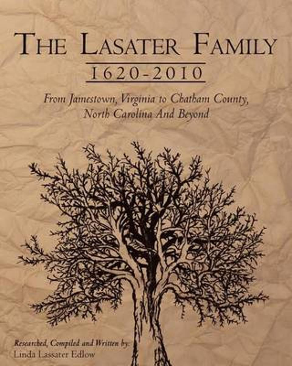 The Lasater Family 1620-2010
