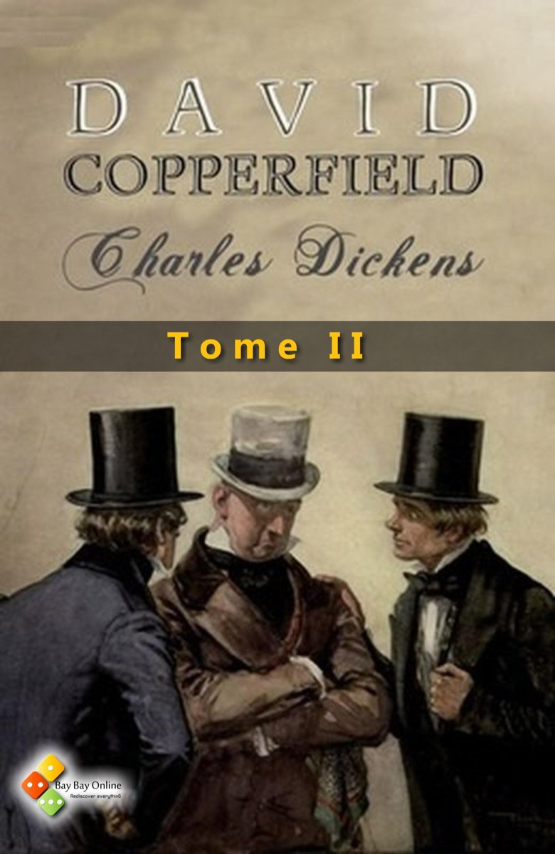 David Copperfield - Tome II