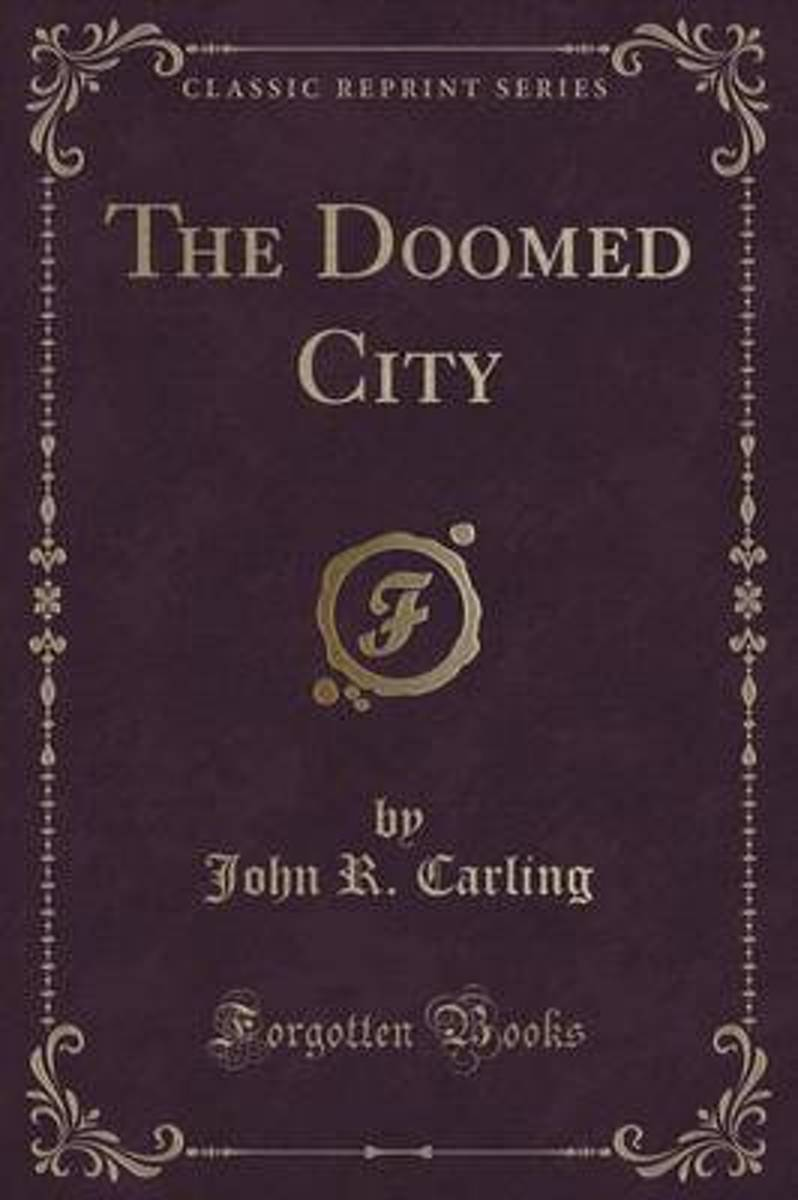 The Doomed City (Classic Reprint)