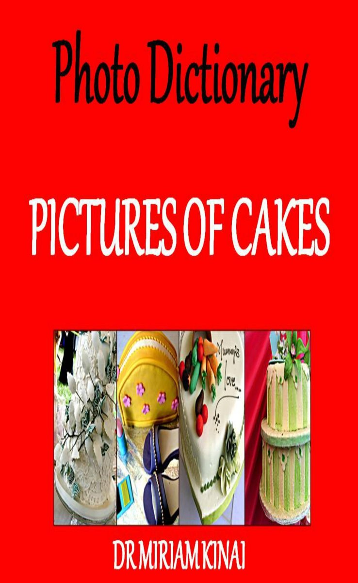 Photo Dictionary: Pictures of Cakes