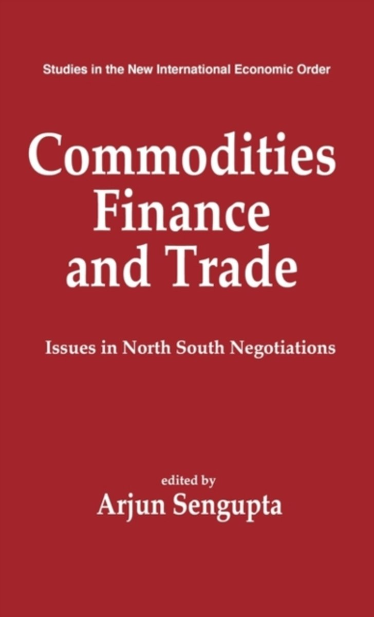 Commodities, Finance and Trade