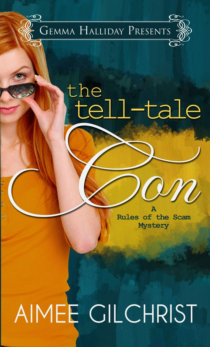 The Tell-Tale Con (a Rules of the Scam Mystery)