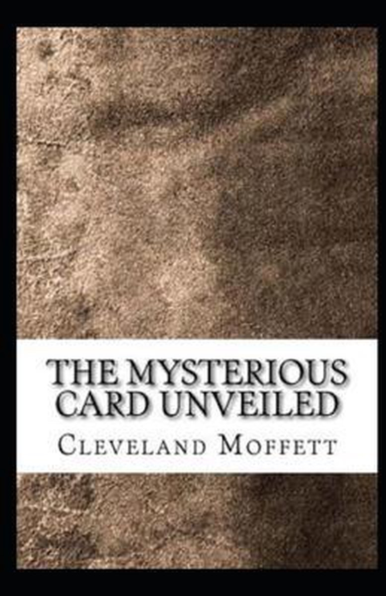 The Mysterious Card Unveiled Illustrated