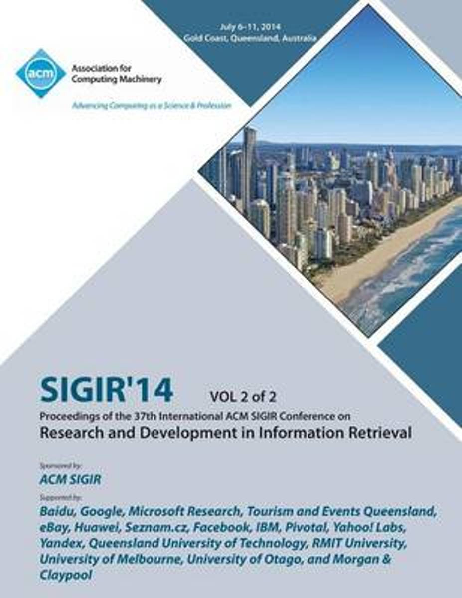 Sigir 14 V2 37th Annual ACM Sigir Conference on Information Retrieval