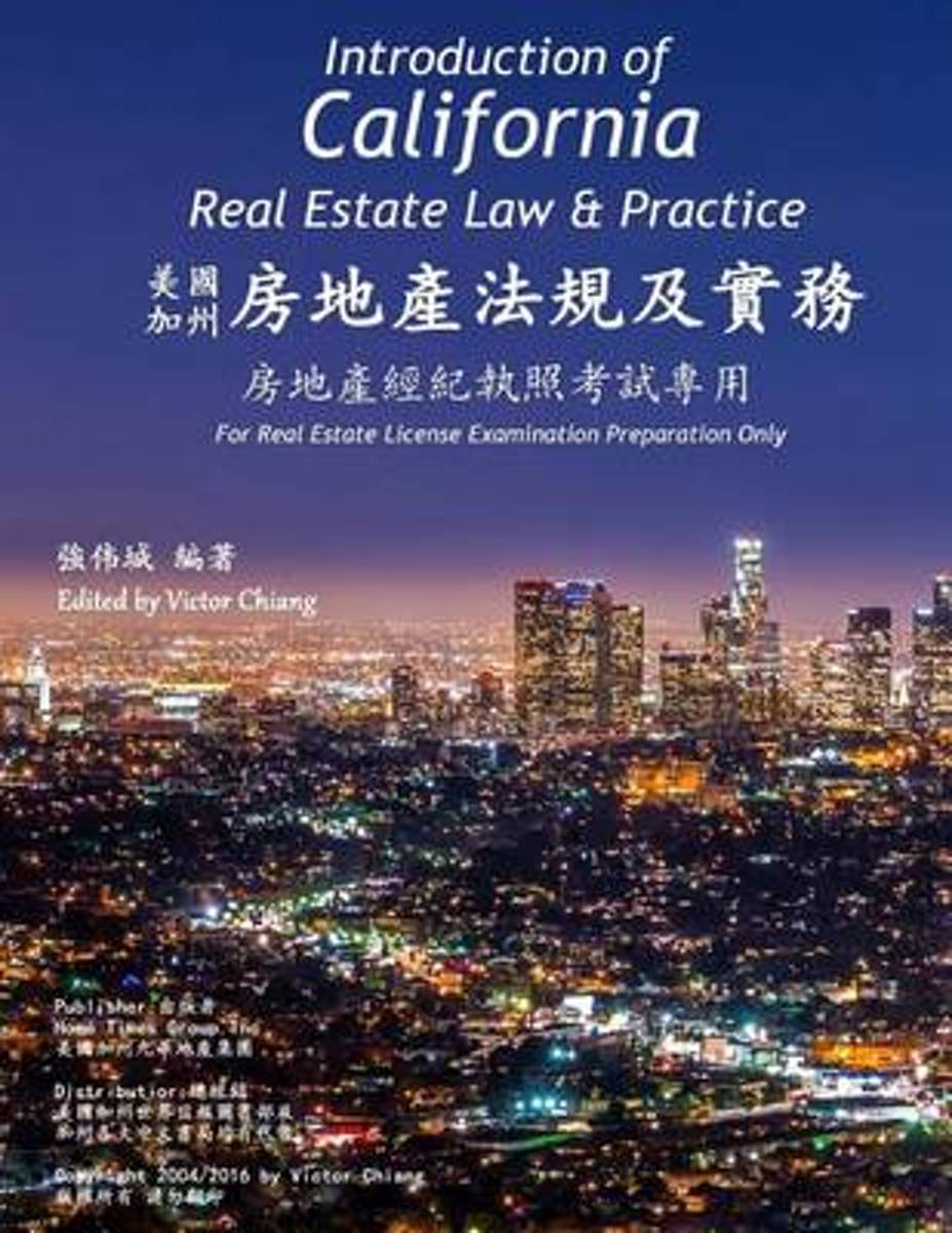 Introduction of California Real Estate Law and Practice