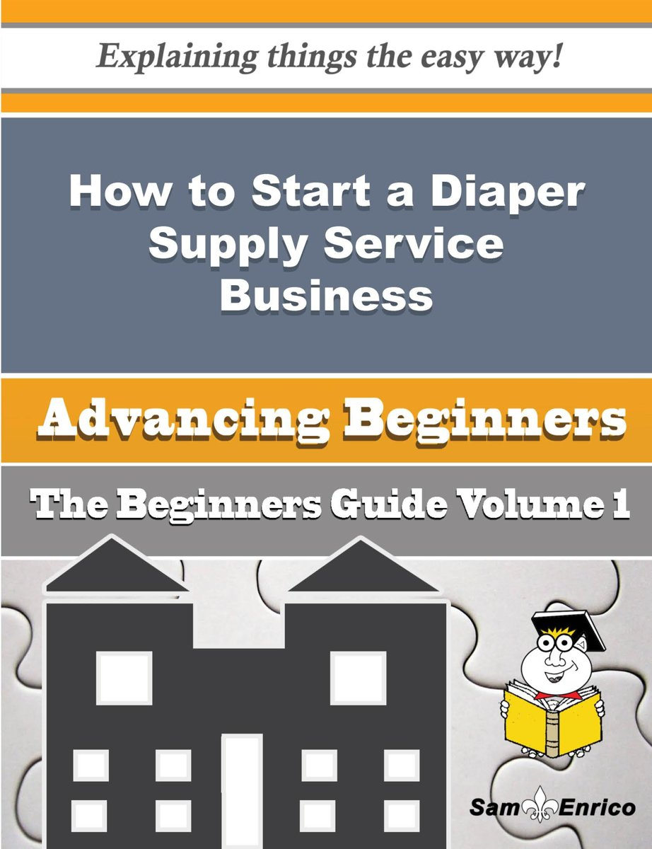 How to Start a Diaper Supply Service Business (Beginners Guide)