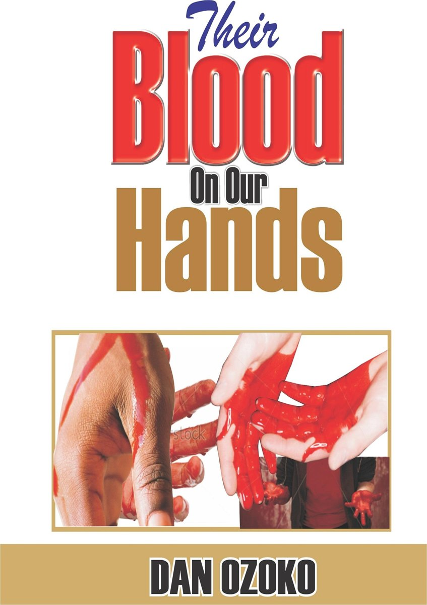 Their Blood on Our Hands