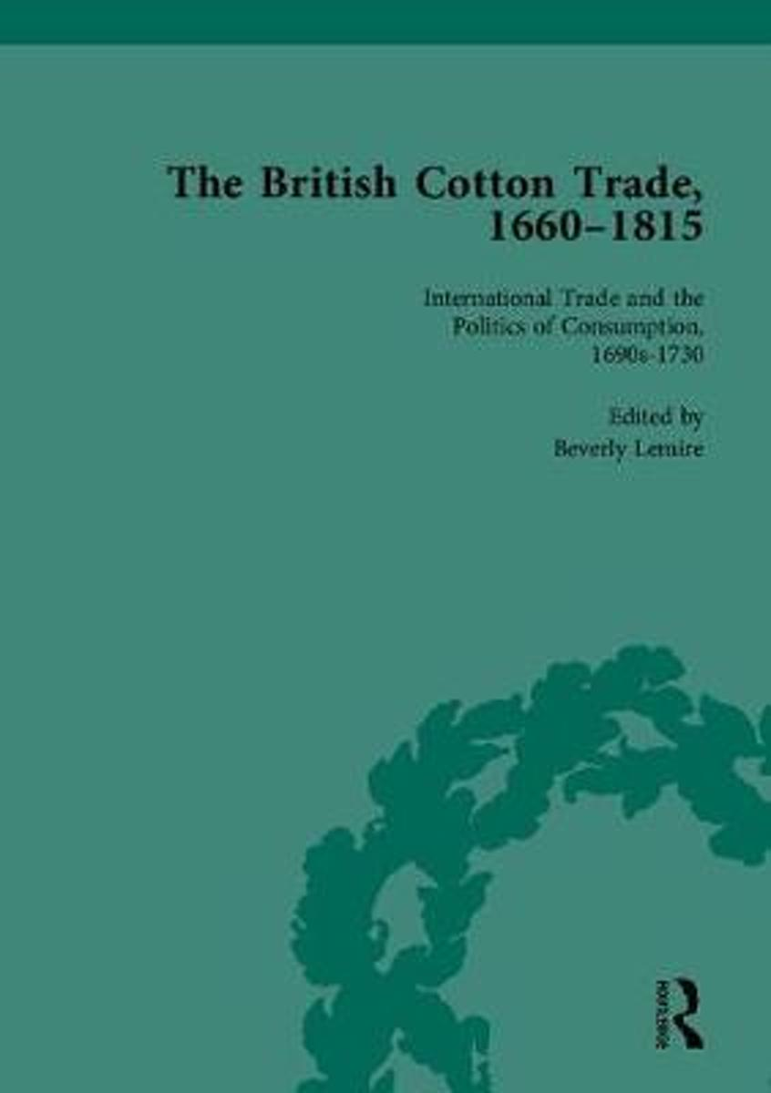 The British Cotton Trade, 1660-1815