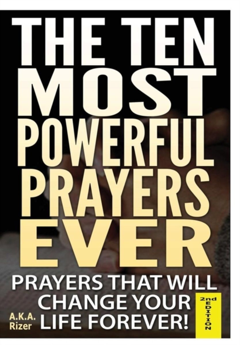 The Fifteen Most Powerful Prayers Ever