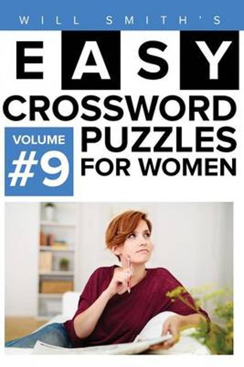 Will Smith Easy Crossword Puzzles for Women - Volume 9