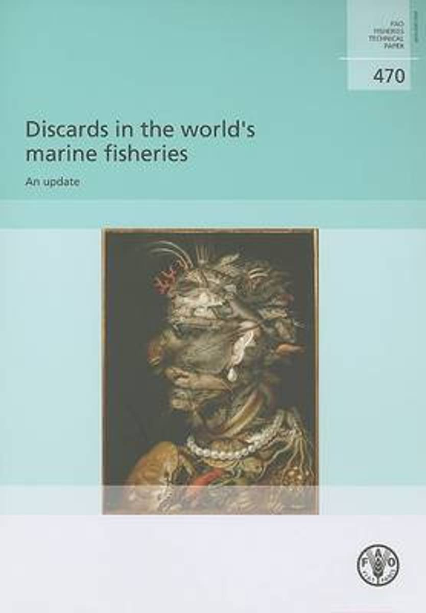 Discards In The World'S Marine Fisheries, An Update
