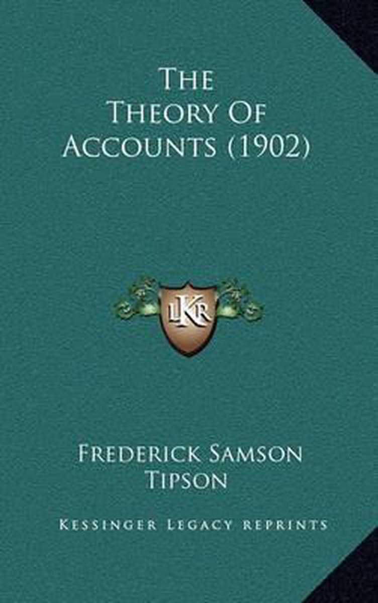 The Theory of Accounts (1902)