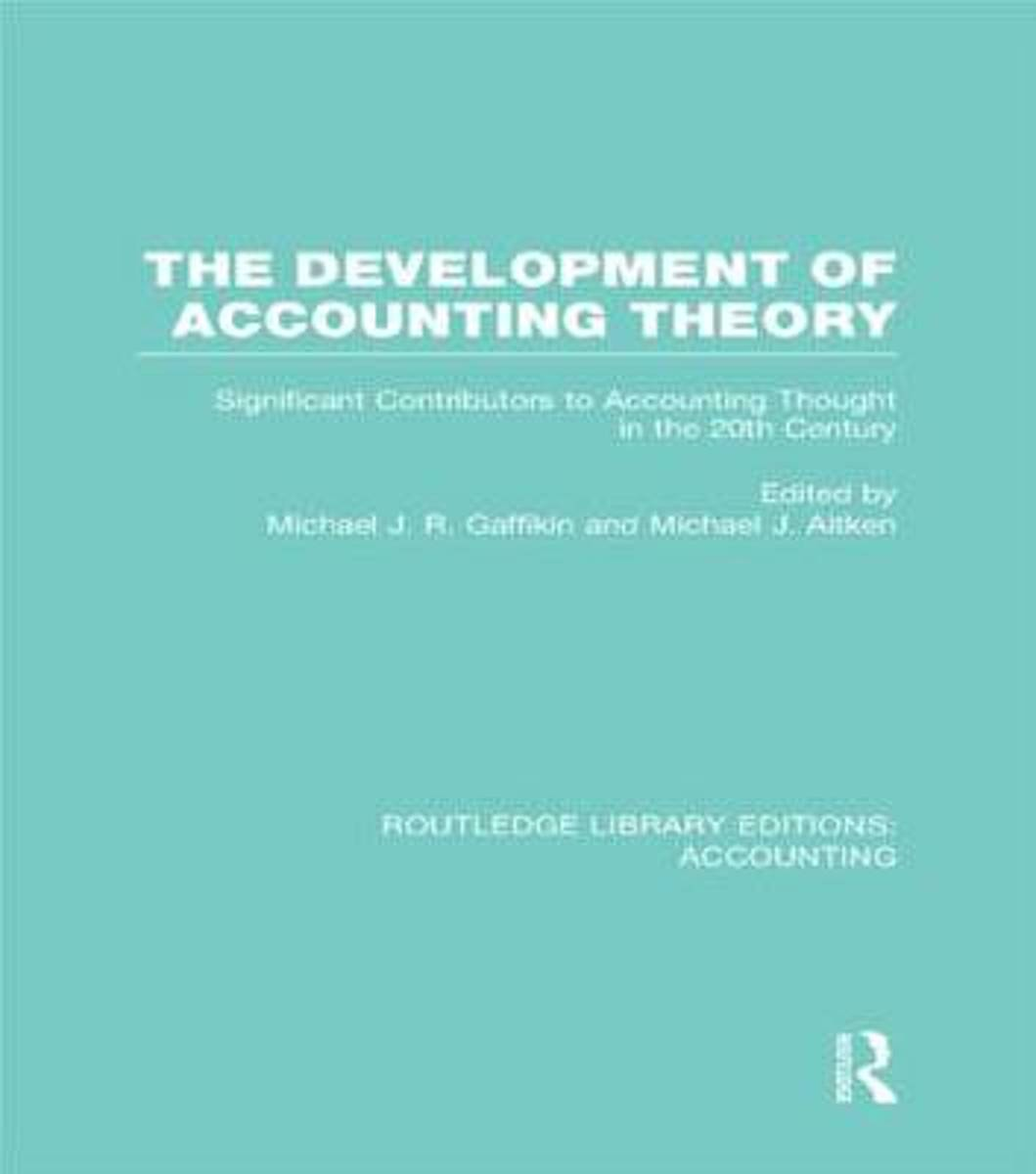 The Development of Accounting Theory