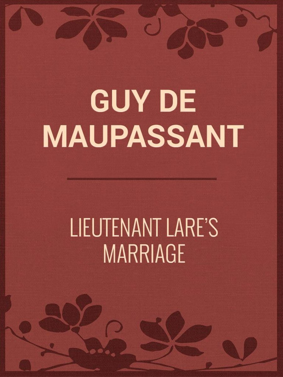 Lieutenant Lare's Marriage