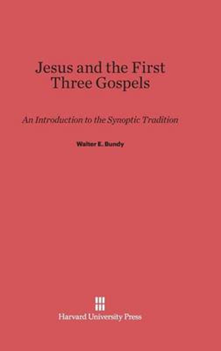 Jesus and the First Three Gospels