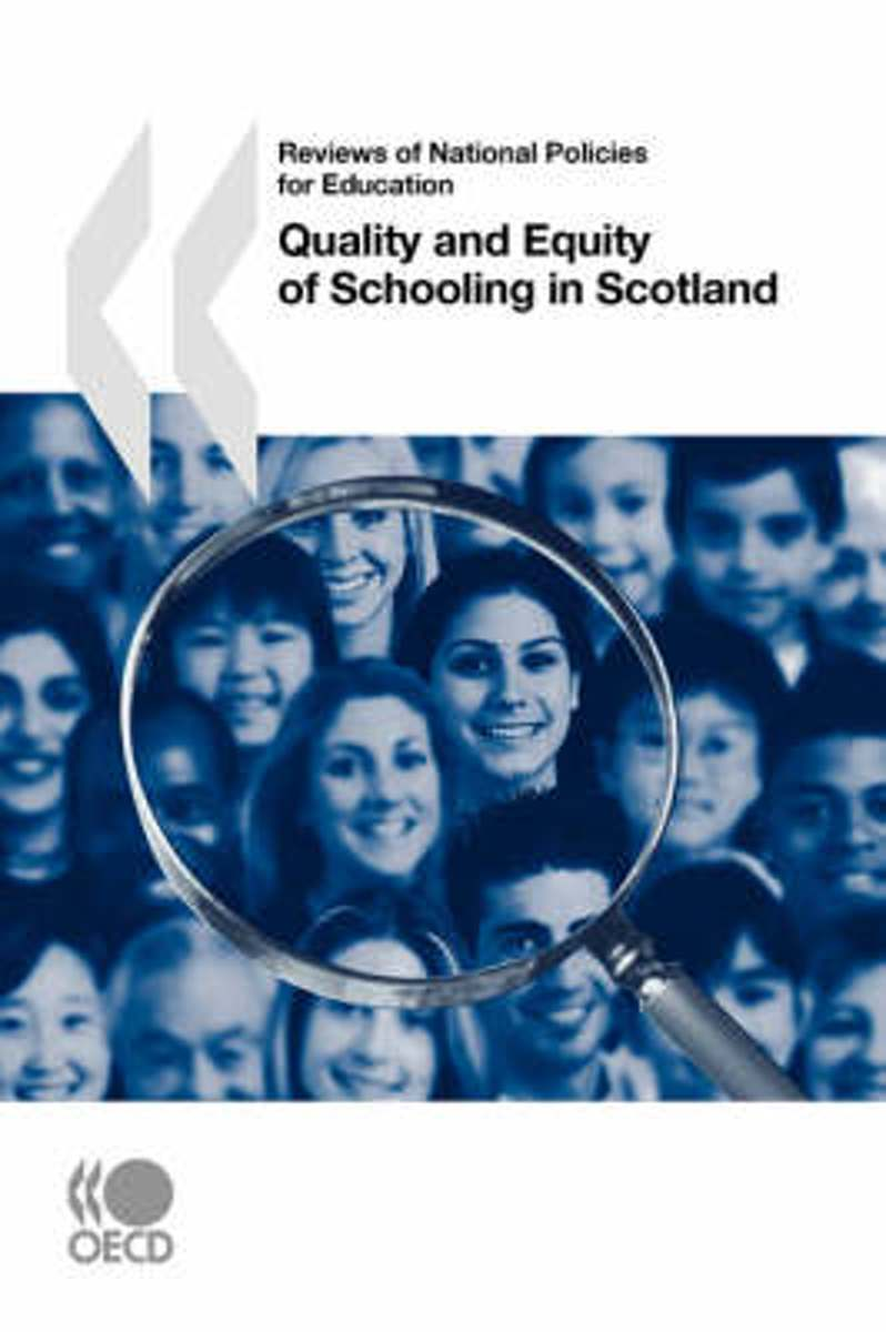 Reviews of National Policies for Education Quality and Equity of Schooling in Scotland
