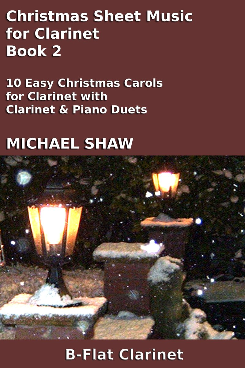 Christmas Sheet Music for Clarinet: Book 2