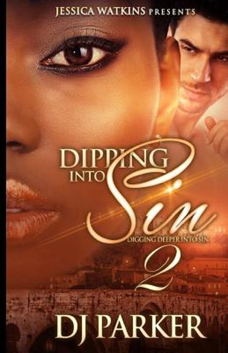 Dipping Into Sin 2