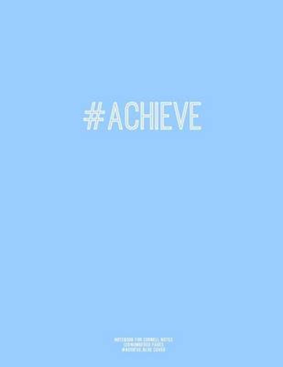 Notebook for Cornell Notes, 120 Numbered Pages, #Achieve, Blue Cover