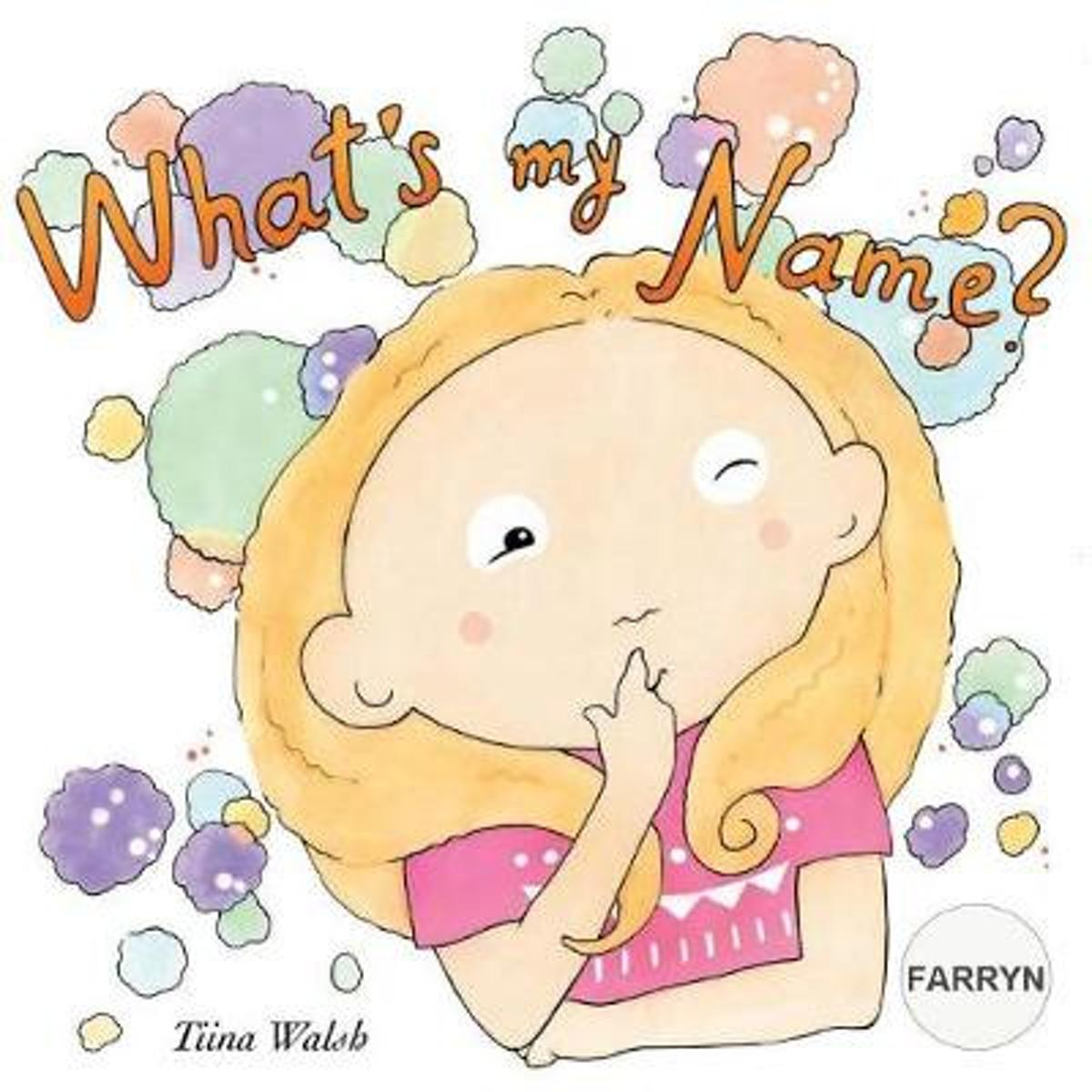 What's My Name? Farryn