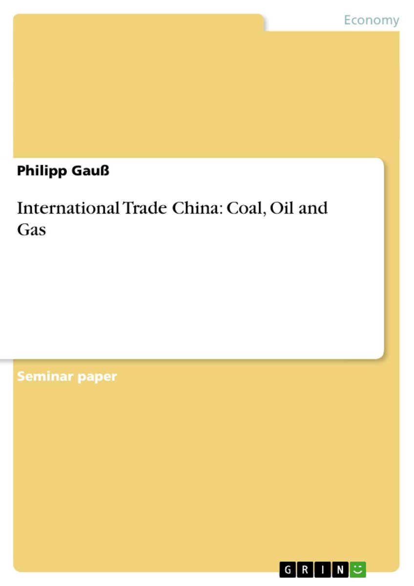 International Trade China: Coal, Oil and Gas