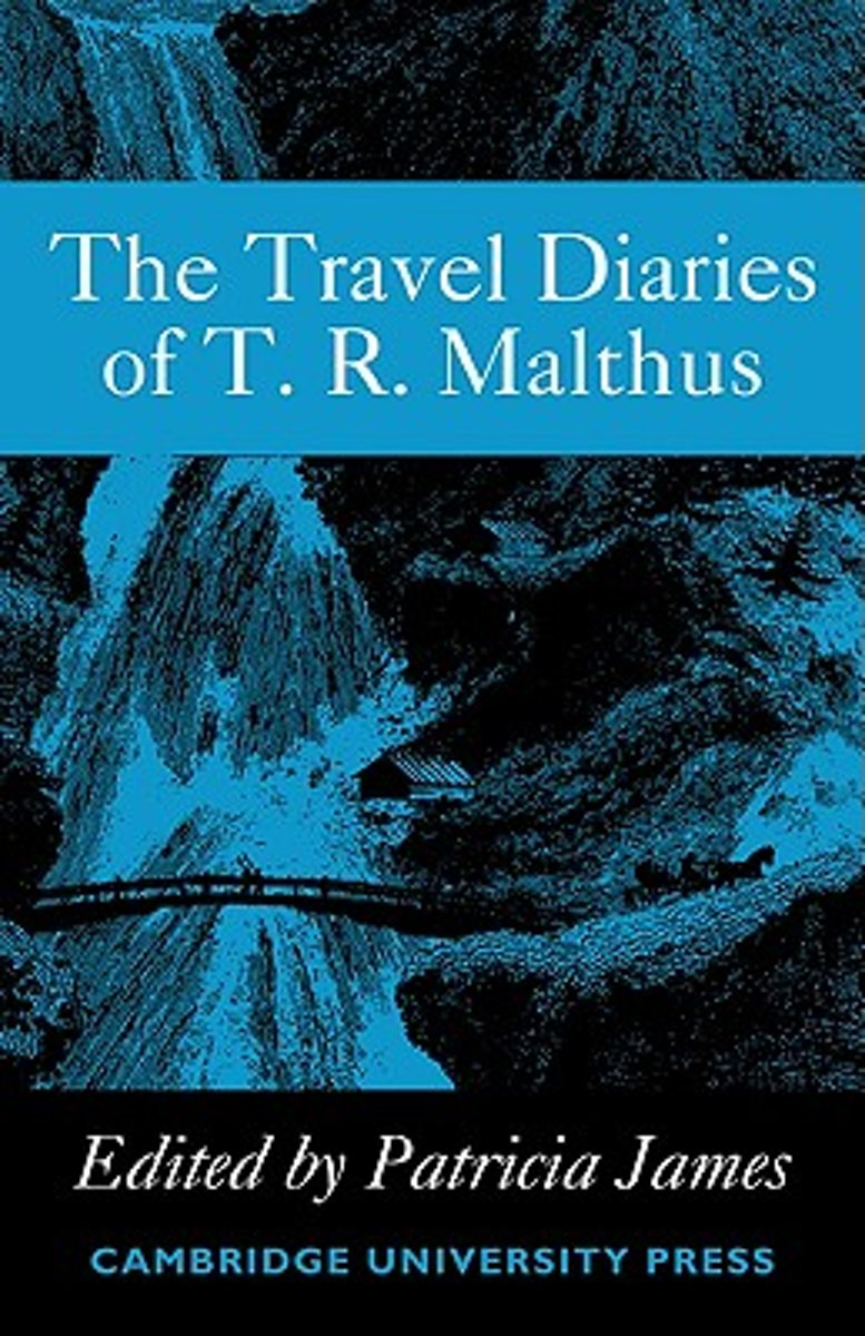 The Travel Diaries of Thomas Robert Malthus