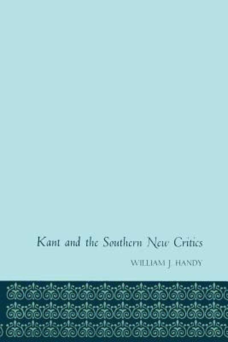 Kant and the Southern New Critics