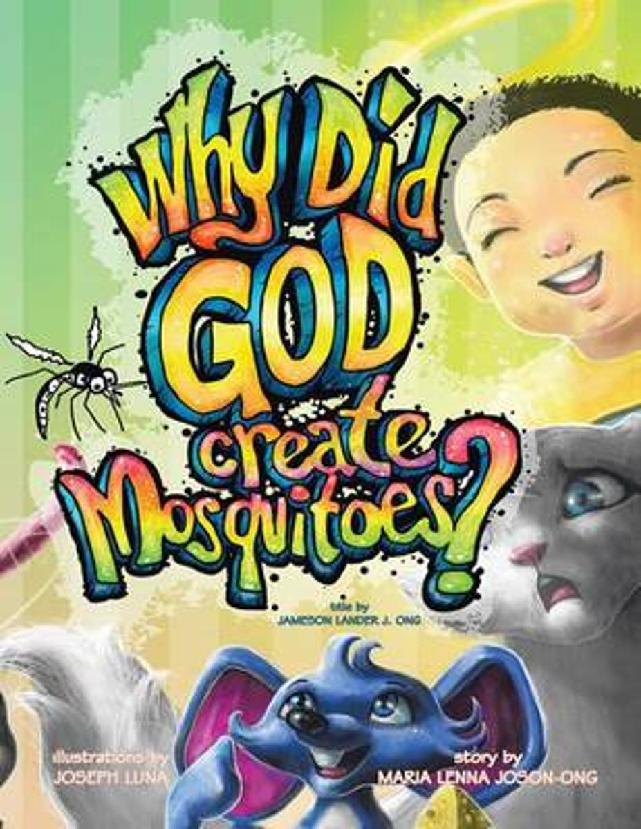 Why Did God Create Mosquitoes?