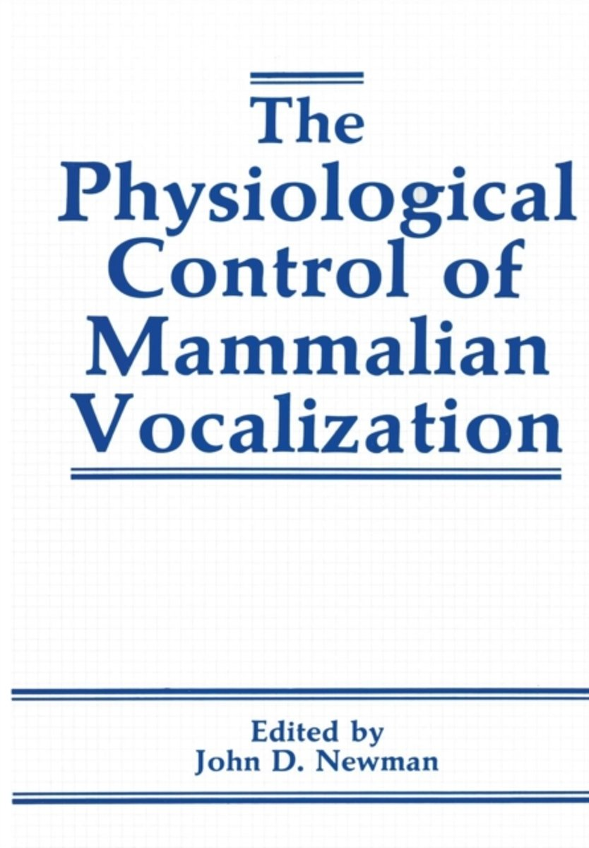 The Physiological Control of Mammalian Vocalization