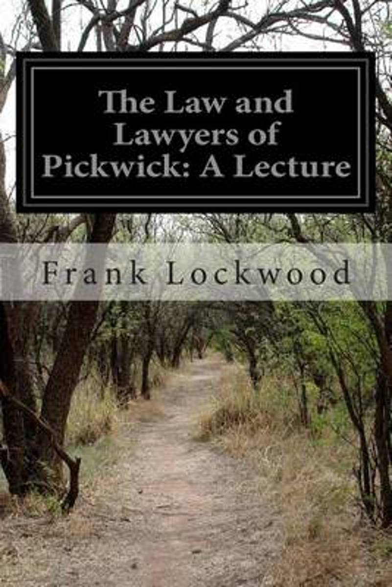 The Law and Lawyers of Pickwick