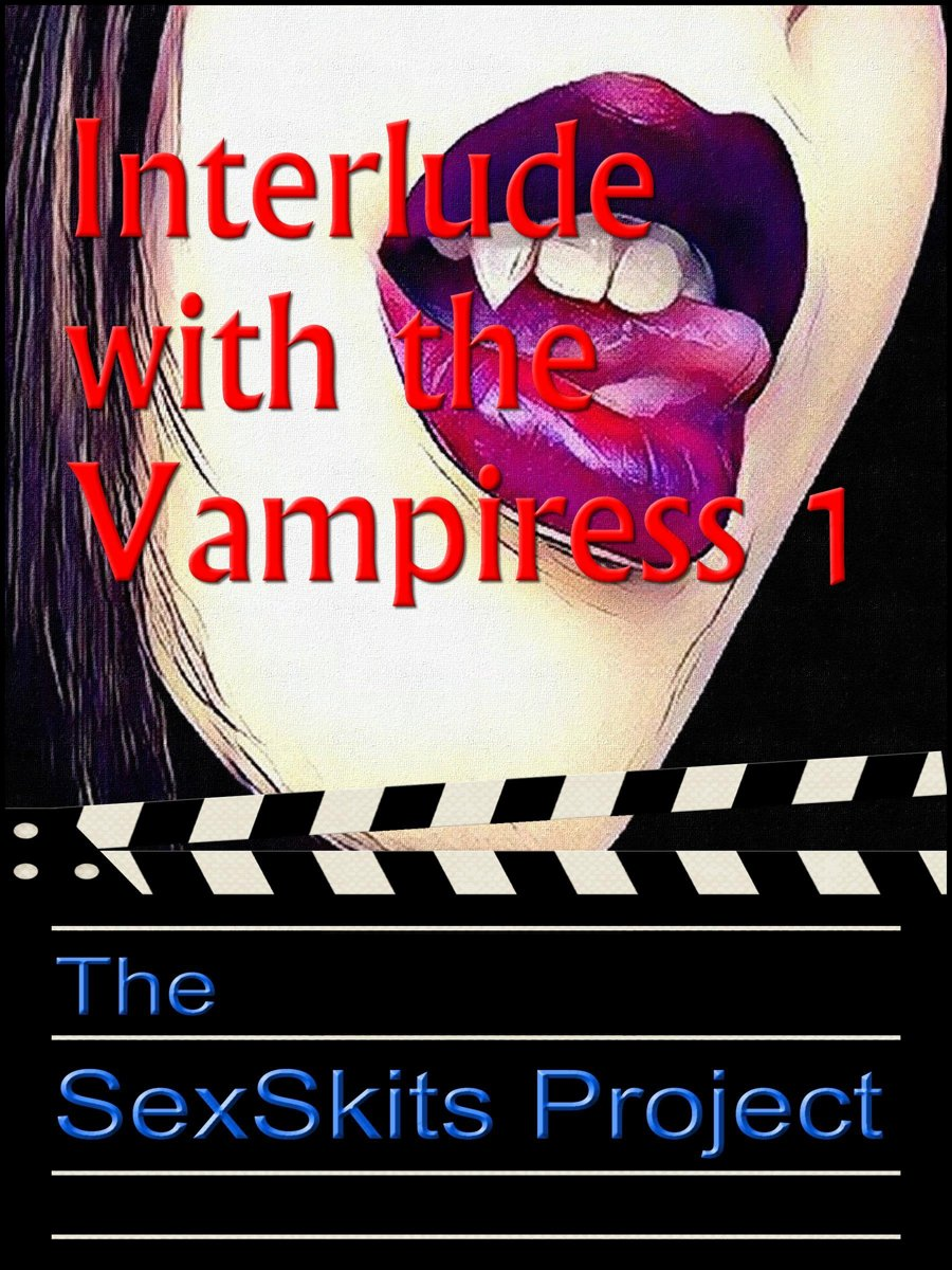 Interlude with the Vampiress