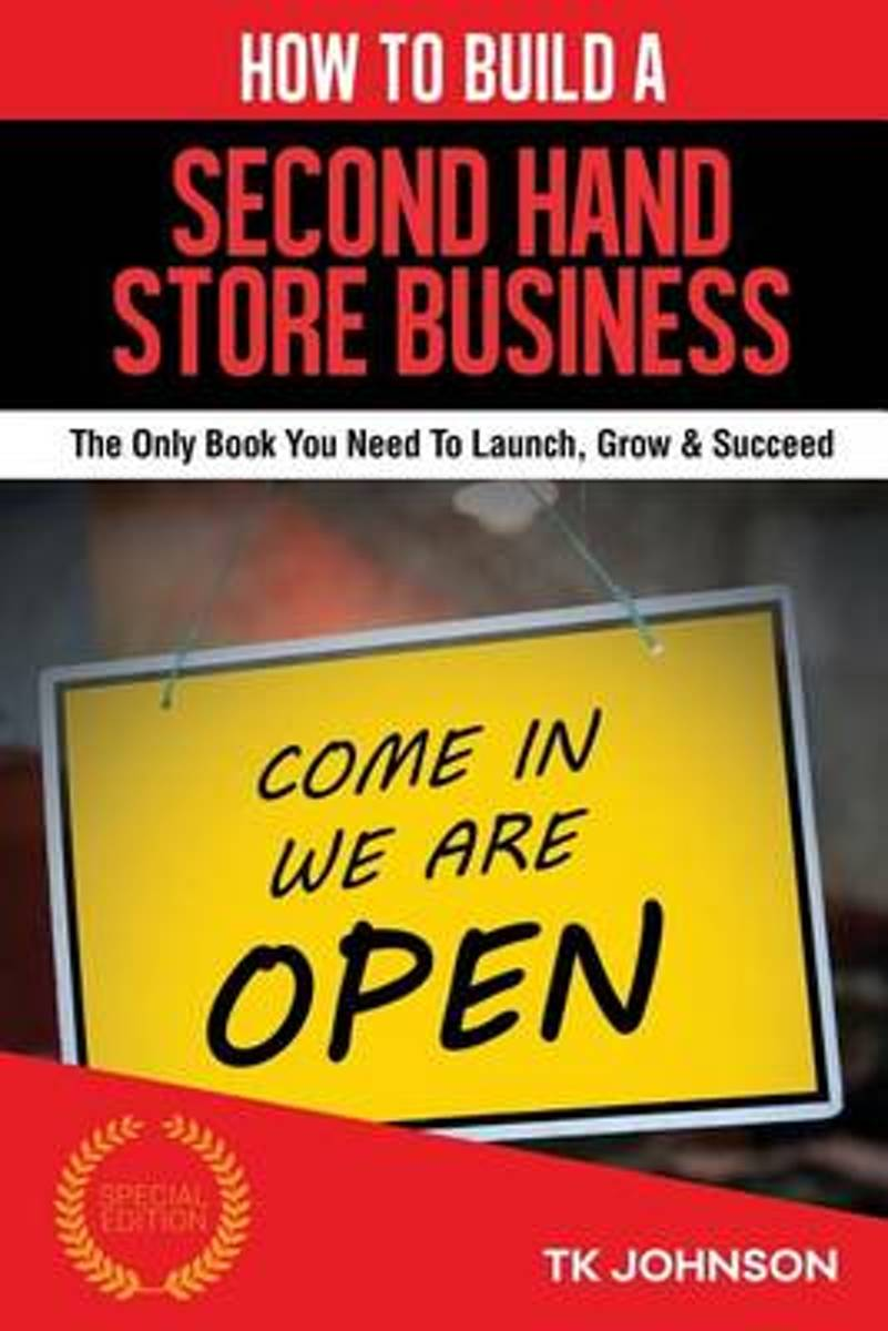 How to Build a Second Hand Store Business (Special Edition)