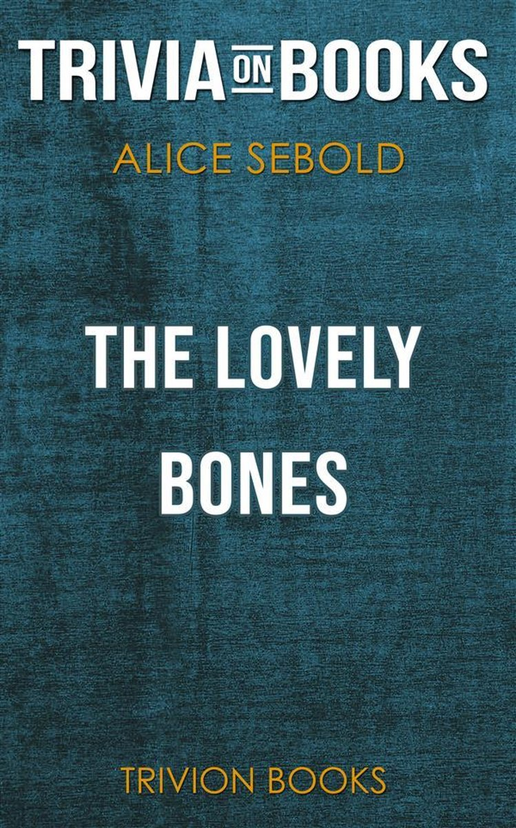 The Lovely Bones by Alice Sebold (Trivia-On-Books)