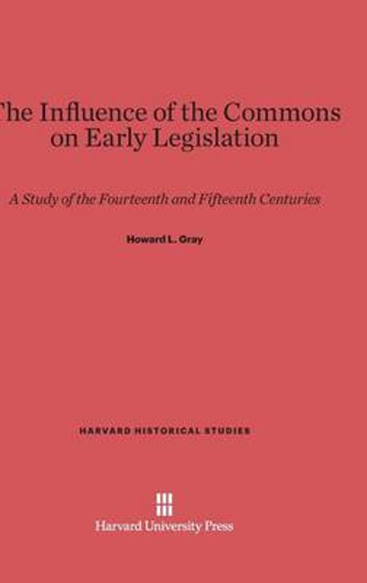 The Influence of the Commons on Early Legislation
