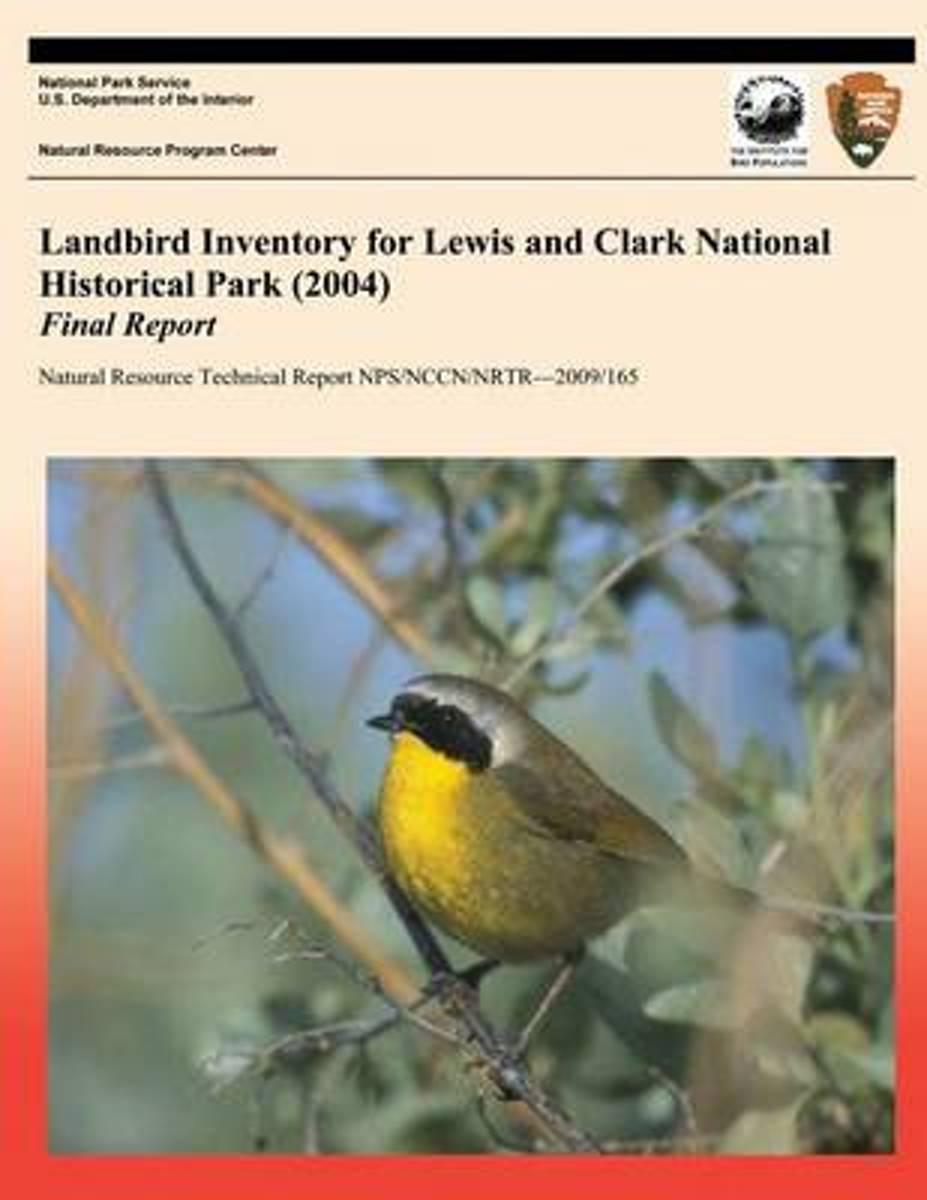Landbird Inventory for Lewis and Clark National Historical Park (2004) Final Report