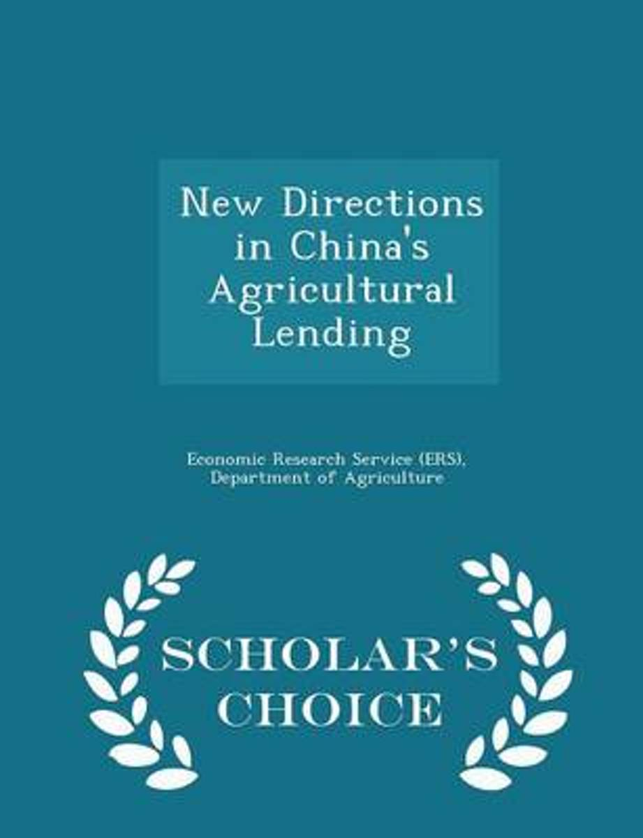 New Directions in China's Agricultural Lending - Scholar's Choice Edition