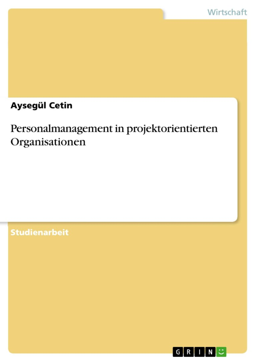 Personalmanagement in projektorientierten Organisationen