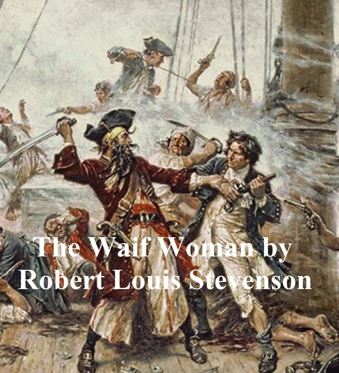 The Waif Woman, a short story