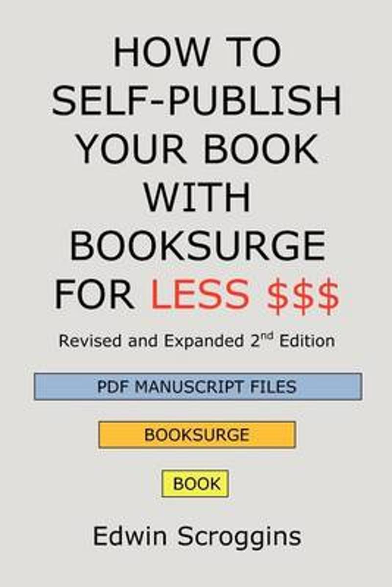 How to Self-Publish Your Book with Booksurge for Less $$$