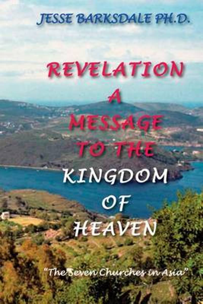Revelation a Message to the Kingdom of Heaven
