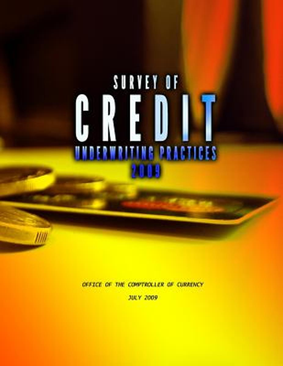 Survey of Credit Underwriting Practices 2009