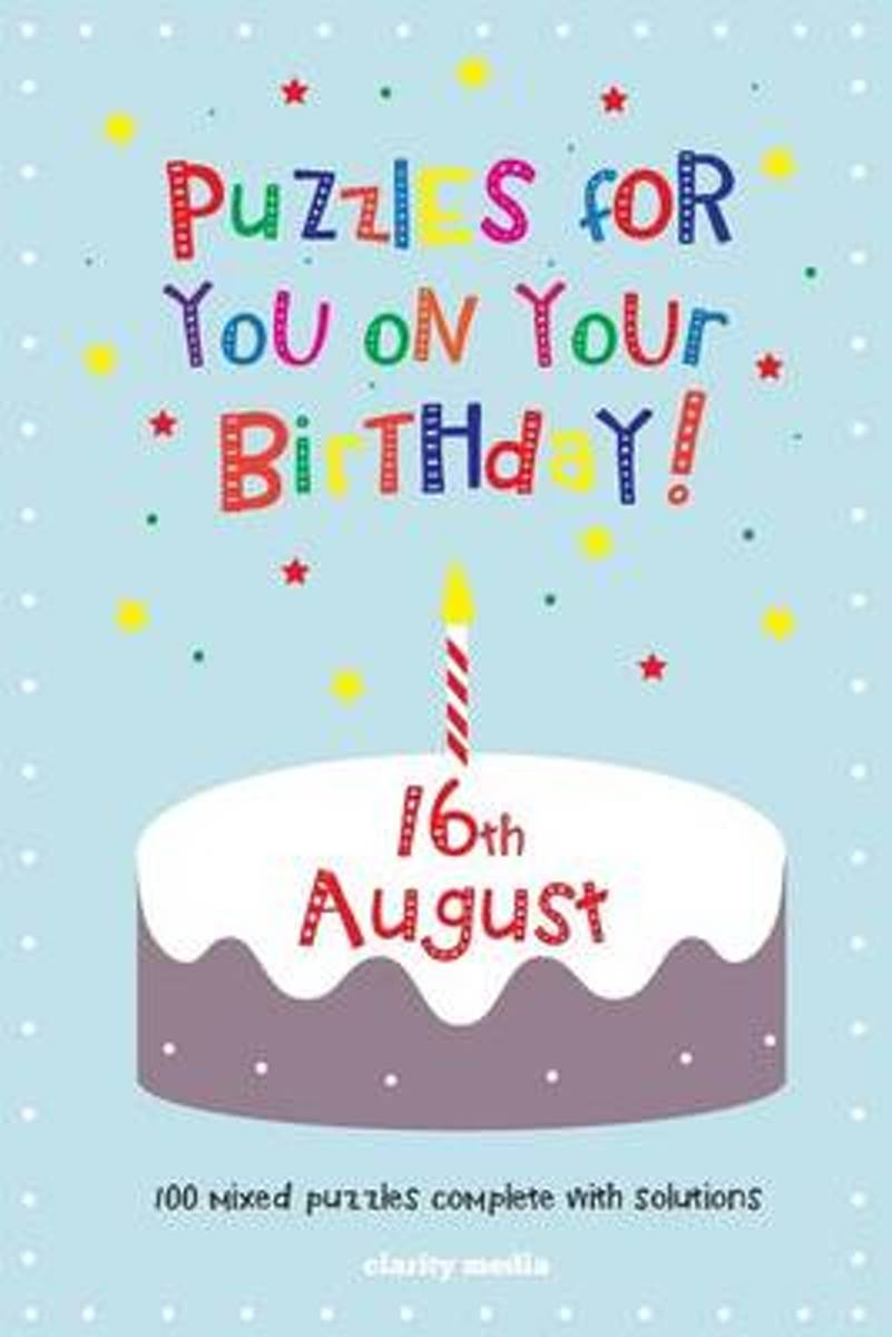 Puzzles for You on Your Birthday - 16th August