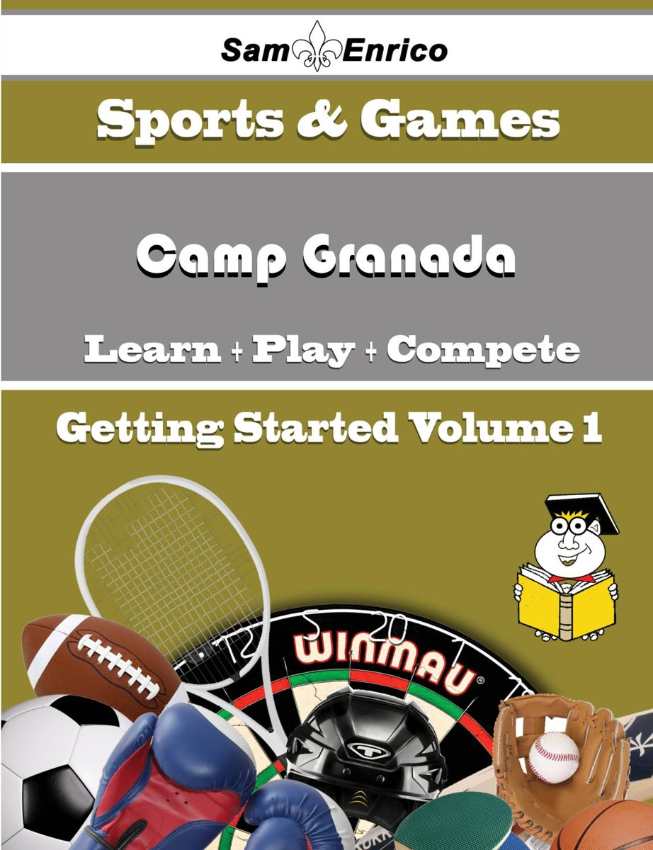 A Beginners Guide to Camp Granada (Volume 1)