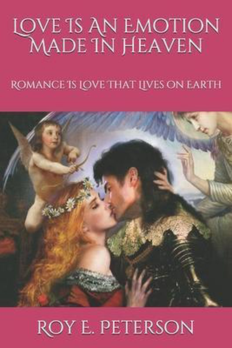 Love Is Made in Heaven: Romance Is Made on Earth