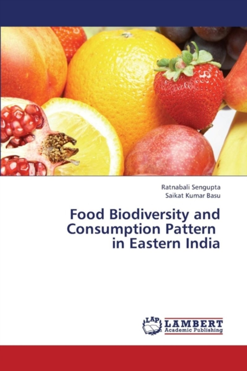 Food Biodiversity and Consumption Pattern in Eastern India