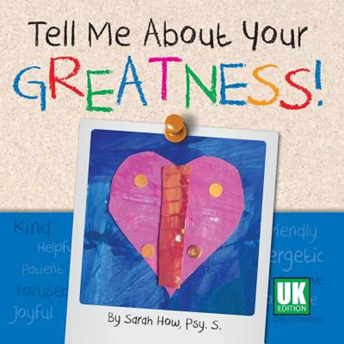 Tell Me About Your Greatness! UK Edition