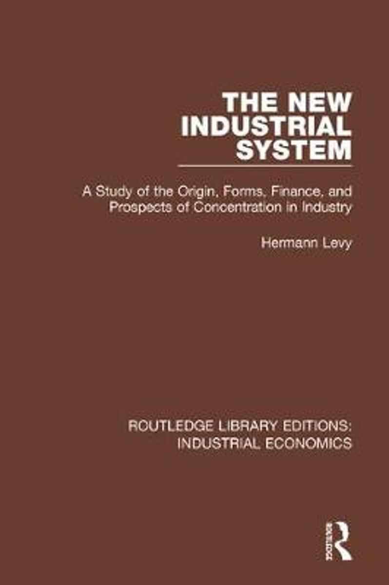 The New Industrial System