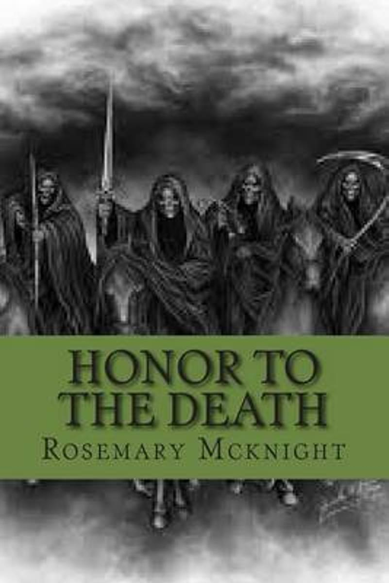 Honor to the Death