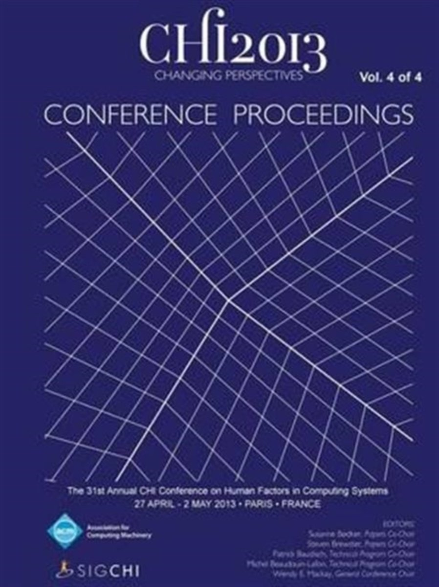 Chi 13 Proceedings of the 31st Annual Chi Conference on Human Factors in Computing Systems V4